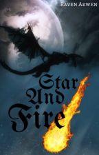 Star And Fire by RavenArwenFalcon