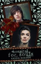 Hospital For Souls (A sequel to Sleep With One Eye Open) by BlackVeilBridesArmyx
