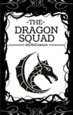 The Dragon Squad by MythiCreature