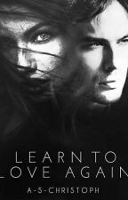 Learn to Love Again by A-S-Christoph