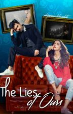 The Lies of Ours by ishipmeandchocolate