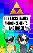 Rants and Fun Facts by DarthPrincess