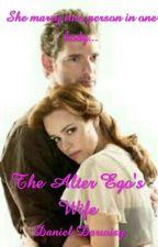 The Alter Ego's Wife by danieldarwisy