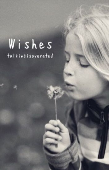 Wishes (Adopted by Dan and Phil)