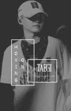 Moving On   Taegi by hyungkink