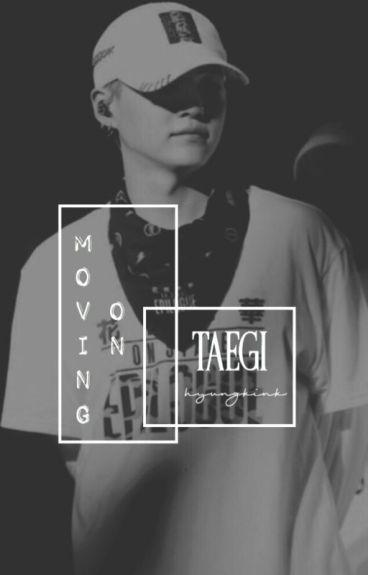 Moving On   Taegi