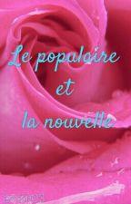 Le populaire et la nouvelle by emkin03
