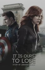 It is ours to lose [2] - Romanogers [Avengers-FF] by LeenaMikaelson