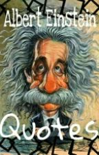 Albert Einstein Quotes by CharismaElcantra
