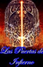Las Puertas de Infierno by DoloresFaria
