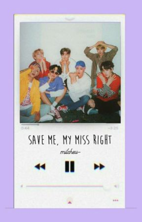 Save Me, My Miss Right • 방탄소년단  by milcheu-