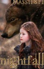 Nightfall ( A Twilight Fan-Fic) (A Continuation of Jacob and Renesmee's Story) by Massie811