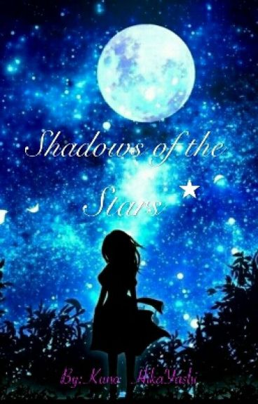 Shadows Of The Stars