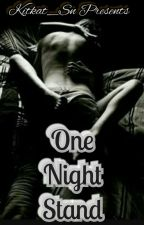 One Night Stand by Kitkat_Sn