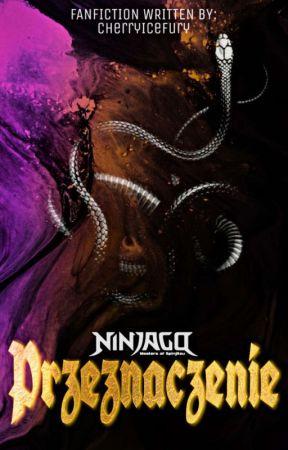 Ninjago Fanfiction - Przeznaczenie by CherryIceFury