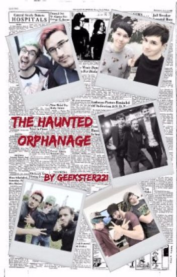 The Haunted Orphanage