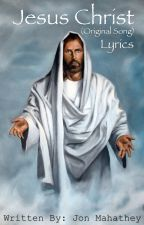 Jesus Christ by authorjdm