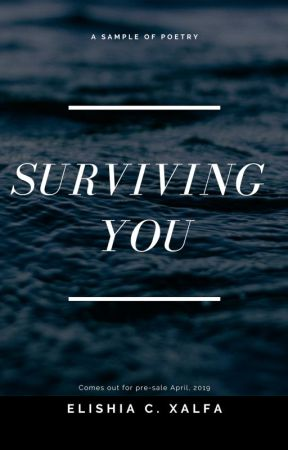 Surviving You by footnoteofhappiness