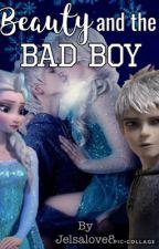Beauty and the Bad Boy | Jelsa by Jelsalove8