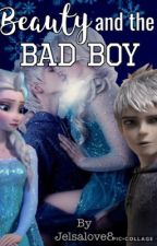 Beauty and the Bad Boy   Jelsa by Jelsalove8