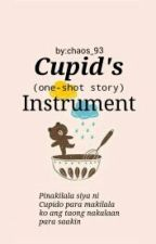Cupids Instrument (One-shot Story) by chaos_93