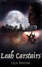 Leah Carstairs (Book #2) by Lila_Wayne