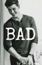 BAD by lxmendes