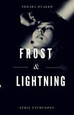 Frost & Lightning {XiuChen} by nobarabyakko