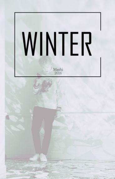 Winter. (Taegi) {PAUSE}