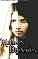 Metades Diferentes  by Denise6655455