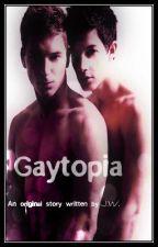 Gaytopia (boyxboy) by JustWriter