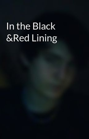 In the Black &Red Lining by _VaMpIrE_