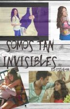 Somos Tan Invisibles || Lutteo *ZAWIESZONE* by EclipseLaLuna