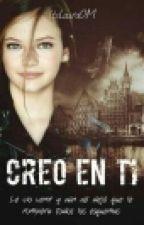 Creo en ti. [Gemeliers] by ItsLauraOM