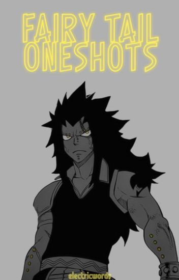 Fairy Tail x Reader Oneshots - Lord-ofthe-Fandoms - Wattpad