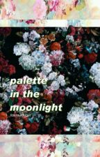 palette in the moonlight | x-files teen au by foxmulders