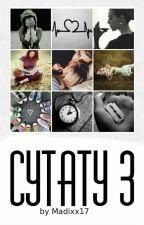 Cytaty 3 ✔ by Madixx17
