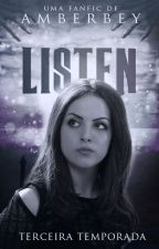 Listen - Terceira Temporada by amberbey