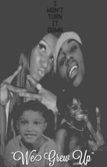"""I Won't Turn It Down (Jacquees' Story): """"We Grew Up"""" Book 2"""