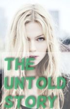 The Untold Story(Harry potter fanfiction) by harrypotterfangirl68