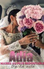 Adîa - mariée au plus redoutable de la cité. by gandhina