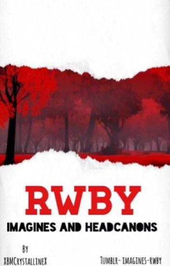 RWBY Imagines And Headcanons - ☾Bo I☽ - Wattpad