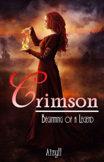 Crimson: Beginning of a Legend (UNDER REVISION)