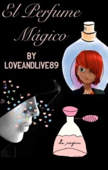El perfume mágico