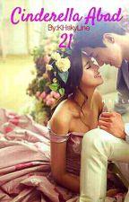Cinderella Abad 21 by KHskyline1306