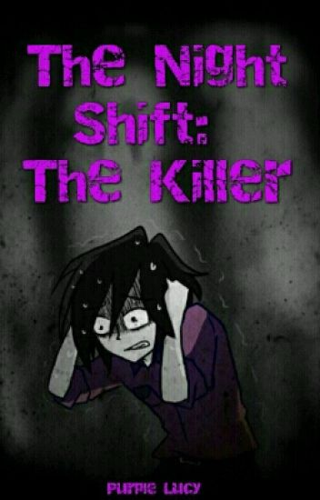 The Night Shift: The Killer