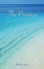 The Promises [Completed] by wili_wisesa