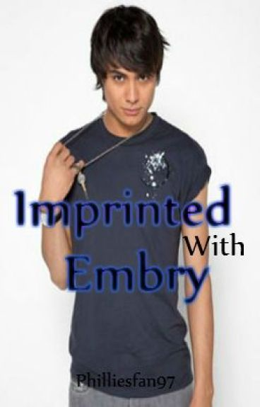 Imprinted with Embry( Bella and Embry Romance)