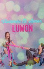 Lumon- Viviendo El Amor  by pandipotter
