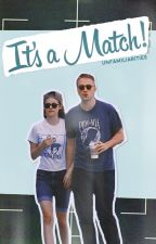 It's A Match! (Robsten Fanfiction)  by unfamiliarities